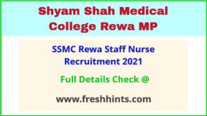 Shyam Shah Medical College Rewa Staff Nurse Bharti 2021