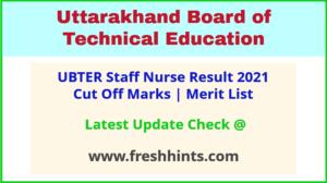 Uttarakhand Staff Nurse Selection List 2021