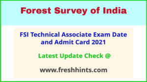 Forest Survey of India TA Hall Ticket 2021