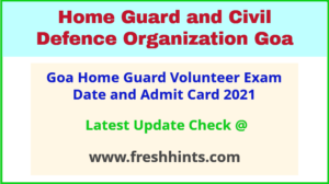Goa Police Home Guard Volunteer Hall Ticket 2021