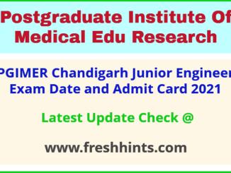 PGI Chandigarh Junior Engineer Hall Ticket 2021