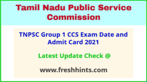 TNPSC Group 1 CCSE Admit Card 2021